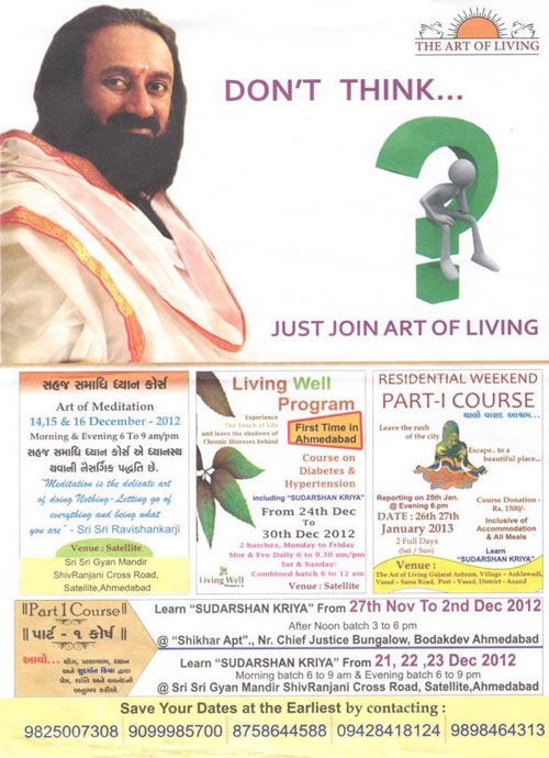 Sri Sri Ravi Shankar's Appeal to switch off your Brain and follow him: Don't think! - 20 Feb 13