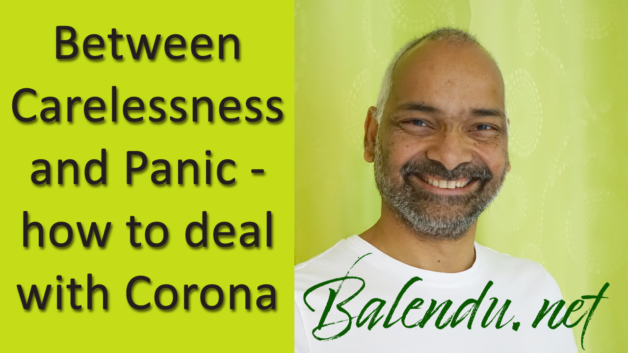 Between Carelessness and Panic – how to deal with Corona