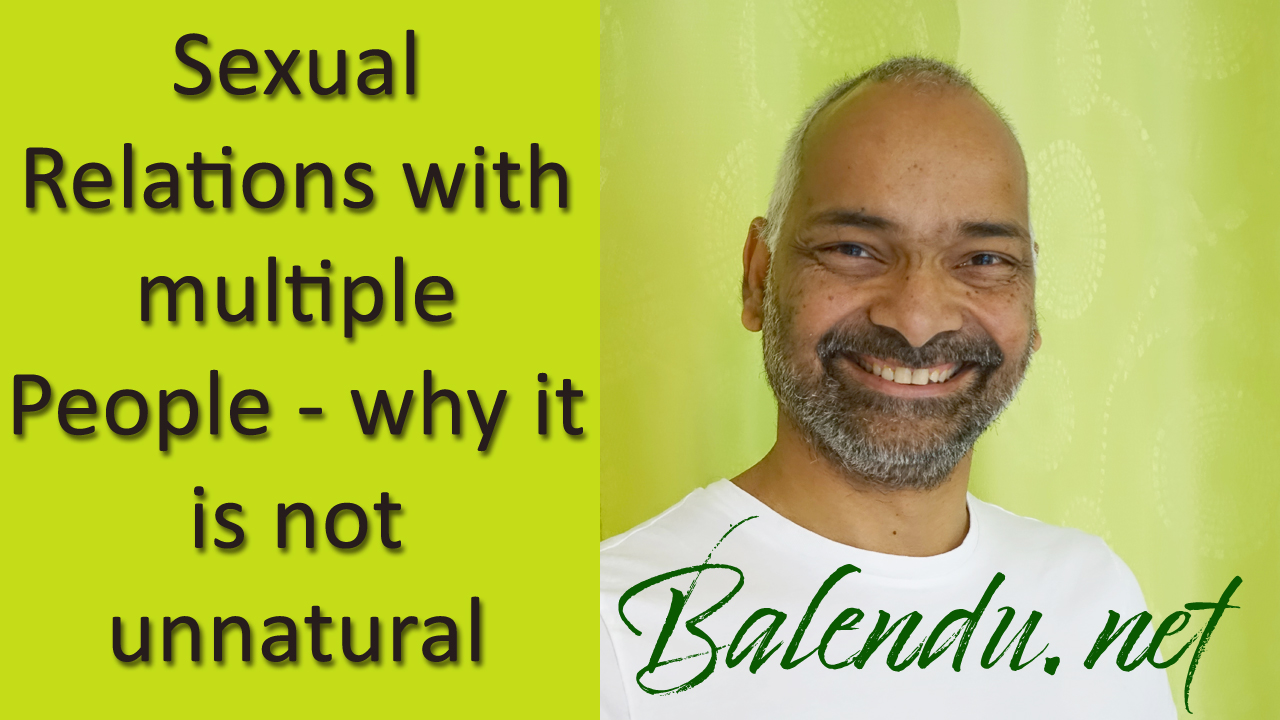 Sexual Relations with multiple People – why it is not unnatural