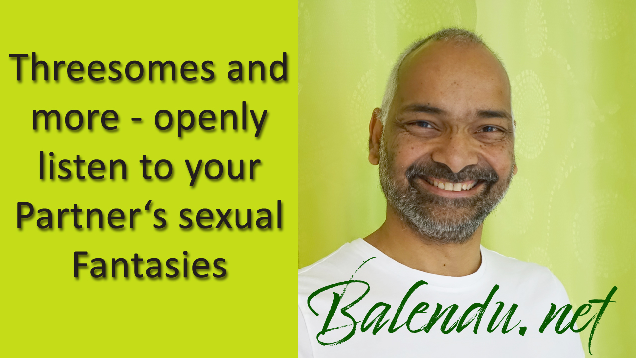 Threesomes-and-more-openly-listen-to-your-Partners-sexual-Fantasies